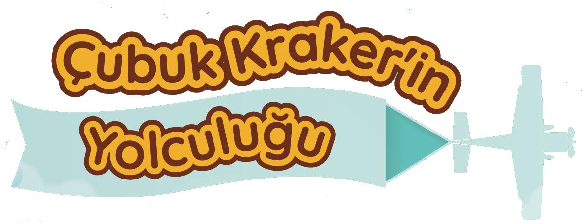 Çubuk Kraker'in Yolculuğu | Anlatan Eller